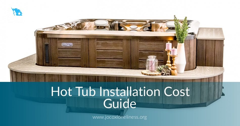 Hot Tub Installation Cost Guide and Cost Breakdown⎮ContractorCulture