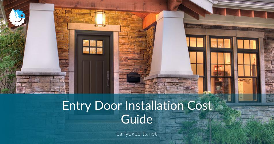 Entry Door Installation Cost Guide And Best Tips Contractorculture