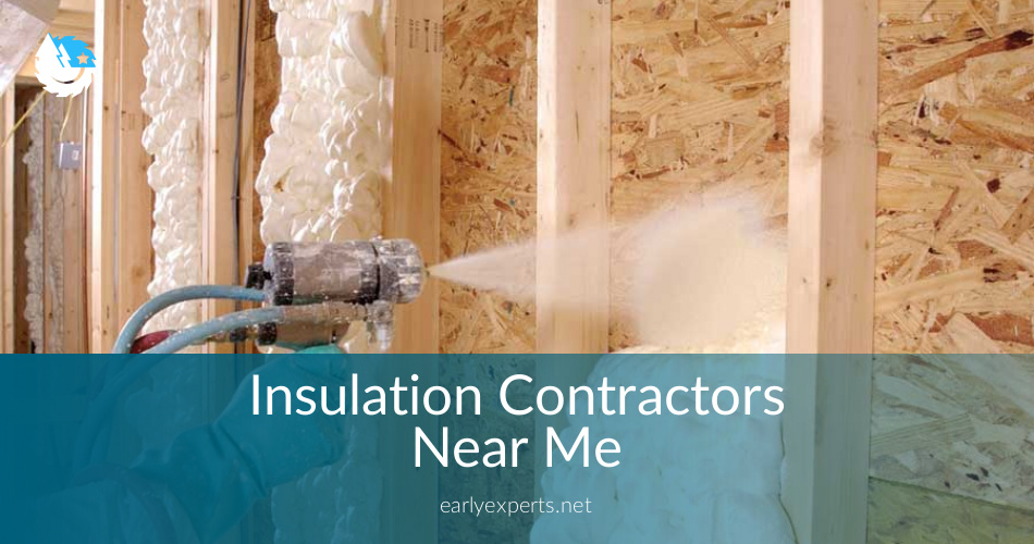 Insulation Contractors Near Me Checklist Price Quotes In 2018