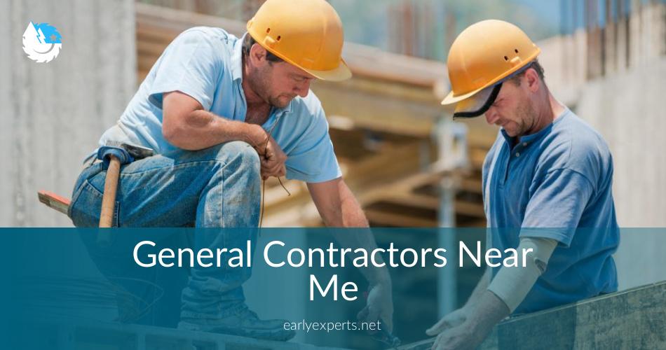 General Contractors Near Me - Checklist & Price Quotes in 2019