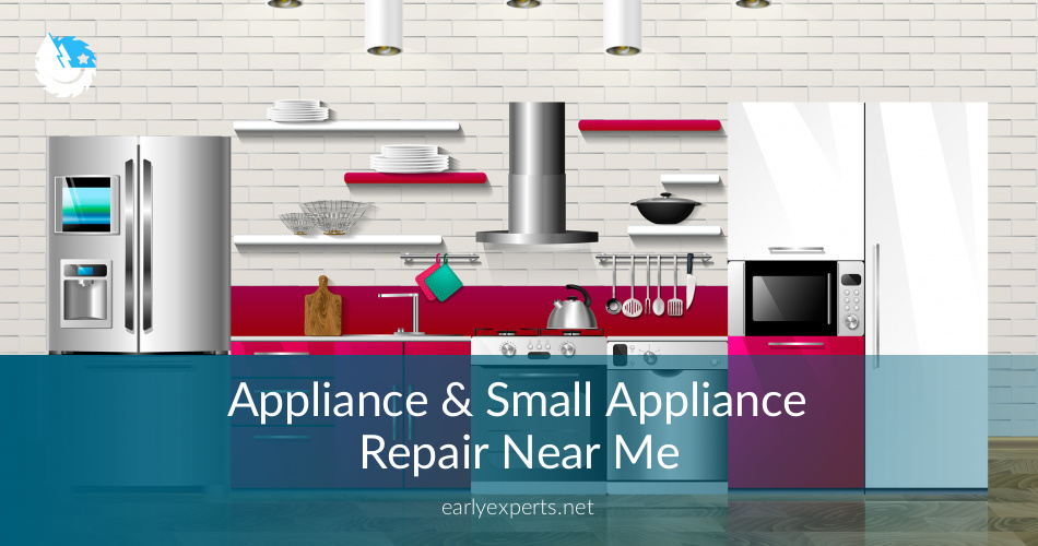 Appliance Repair Near Me Cost Amp Service Checklist