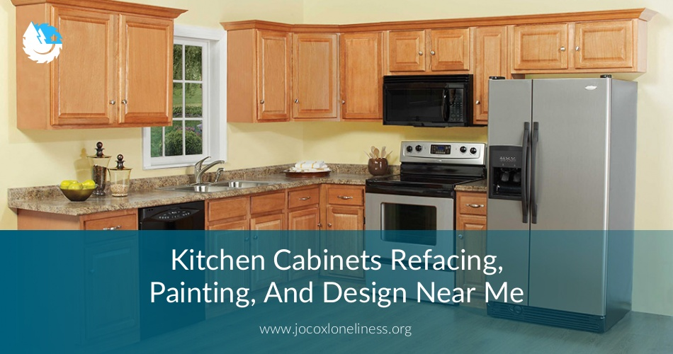 kitchen cabinets refacing, painting, design near me - free quotes 2018