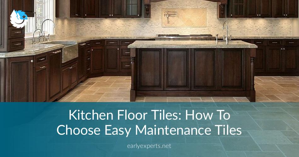 Choosing Tiles For Kitchen Floor