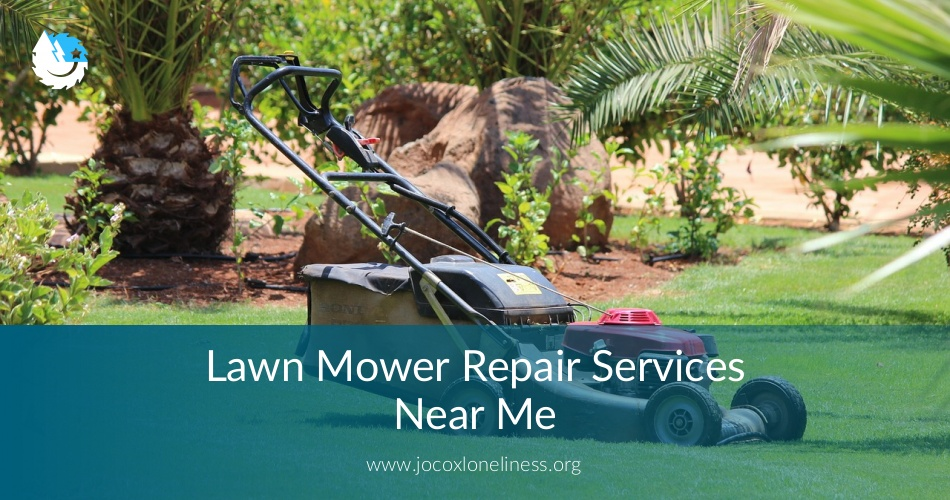 Lawen Mower Repair Services Near Me Checklist Free Quotes 2019