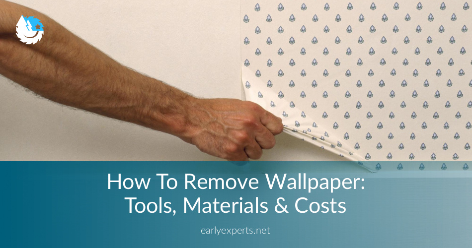 How To Remove Wallpaper Tools Materials Costs
