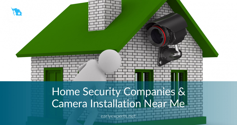 Home Security Companies Amp Camera Installation Near Me