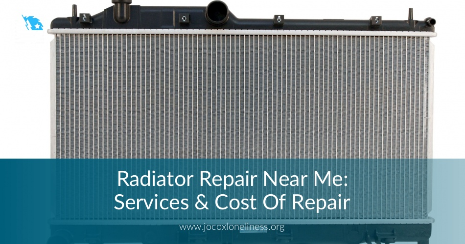 New Radiator Cost >> Radiator Repair Near Me Contractors Checklist Free