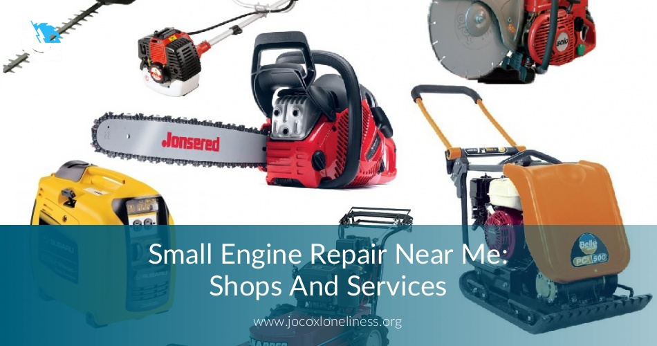 Small Engine Repair Near Me Services Checklist Amp Free