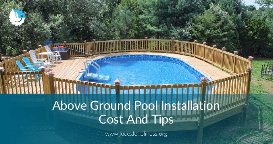 above ground pool installation cost useful tips contractorculture. Black Bedroom Furniture Sets. Home Design Ideas