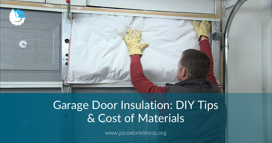 Garage Door Insulation Diy Tips Cost Of Materials Thatsweetgift
