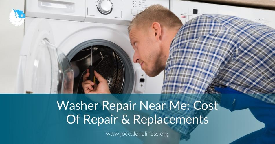 Washer Repair Near Me Cost Of Repair Checklist Amp Free