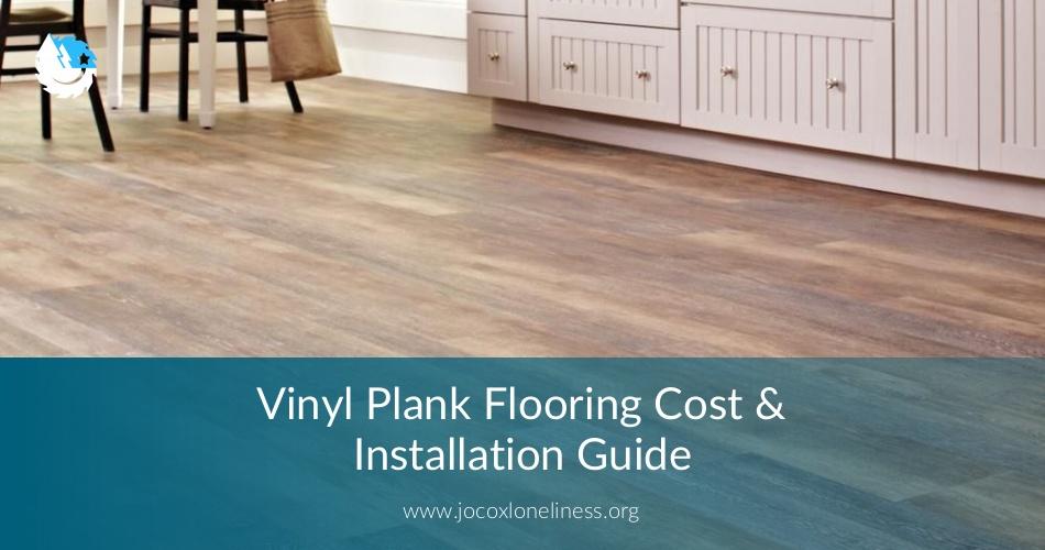 Vinyl Plank Flooring Cost Installation Guide Contractorculture