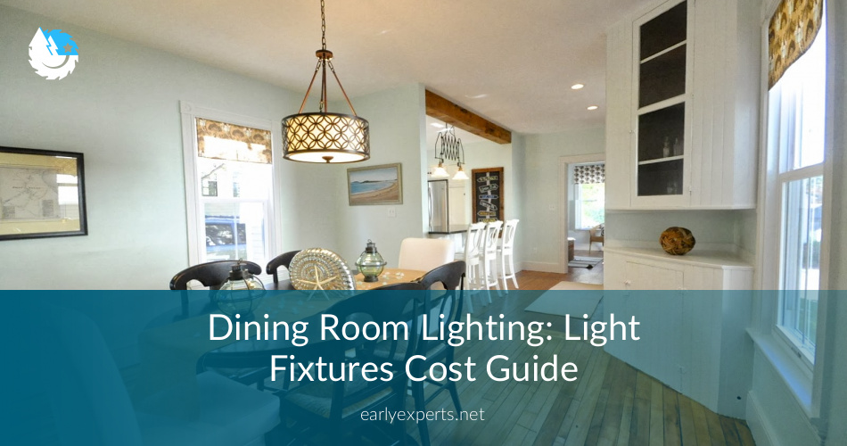 Dining Room Lighting: Light Fixtures Cost Guide ...