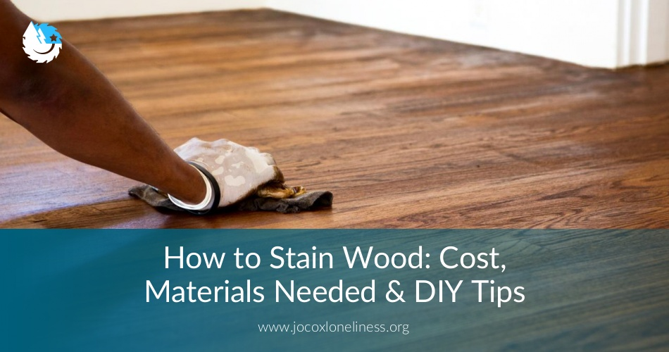 How To Stain Wood Cost Materials Needed Diy Tips