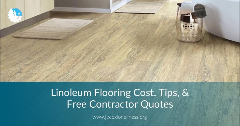 Linoleum Flooring Cost Tips Free Contractor Quotes Contractorculture