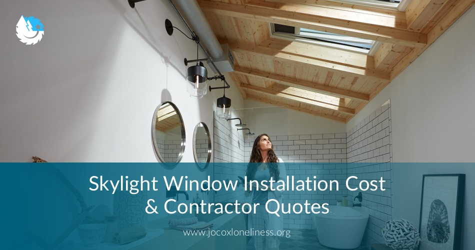 Skylight Window Installation Cost Contractor Quotes