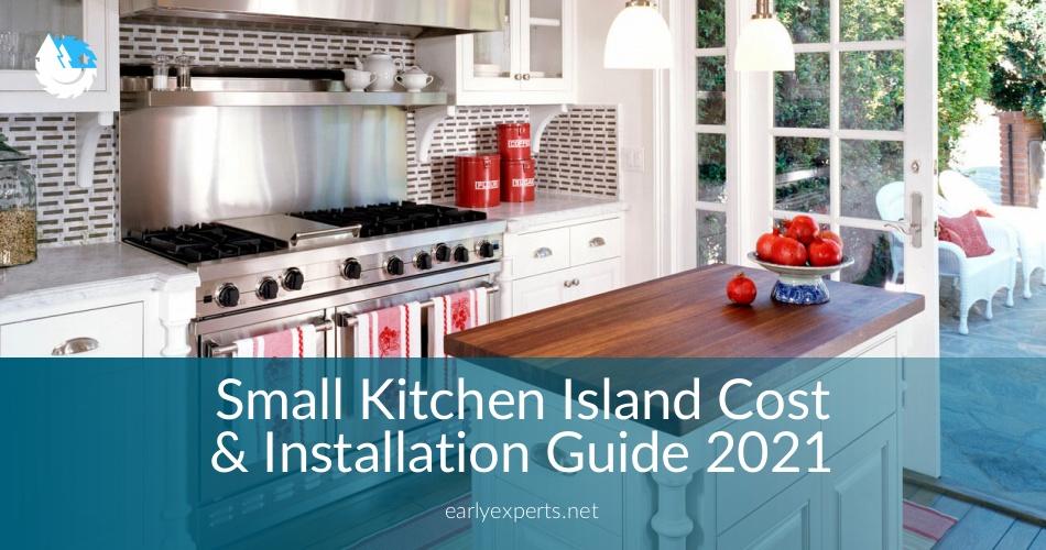 Small Kitchen Island Cost Installation Guide 2019 Contractorculture