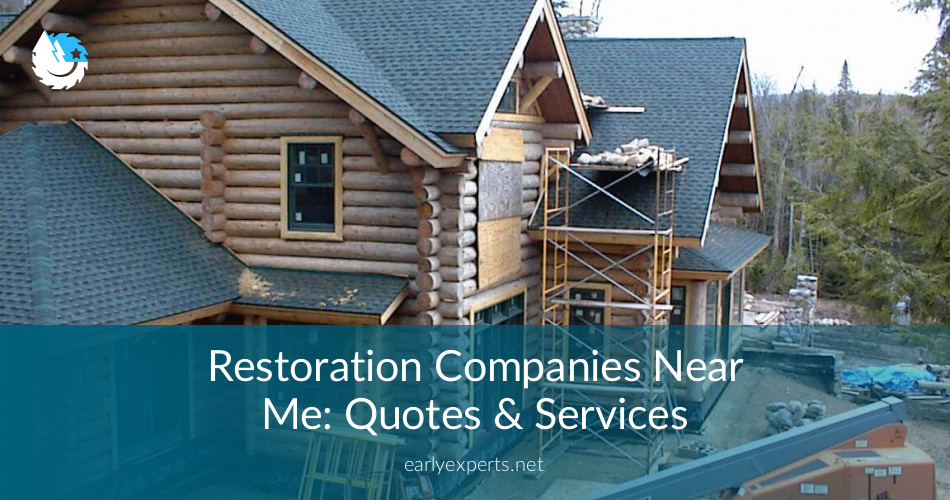 Restoration Companies Near Me: Quotes & Services ...