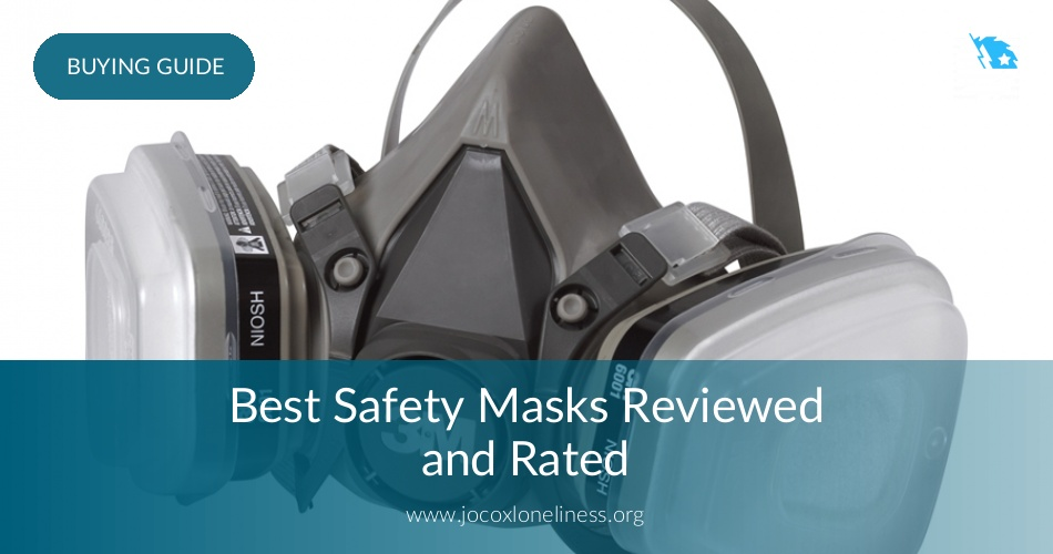 Best Safety Masks Rated Amp Tested In 2018 Contractorculture