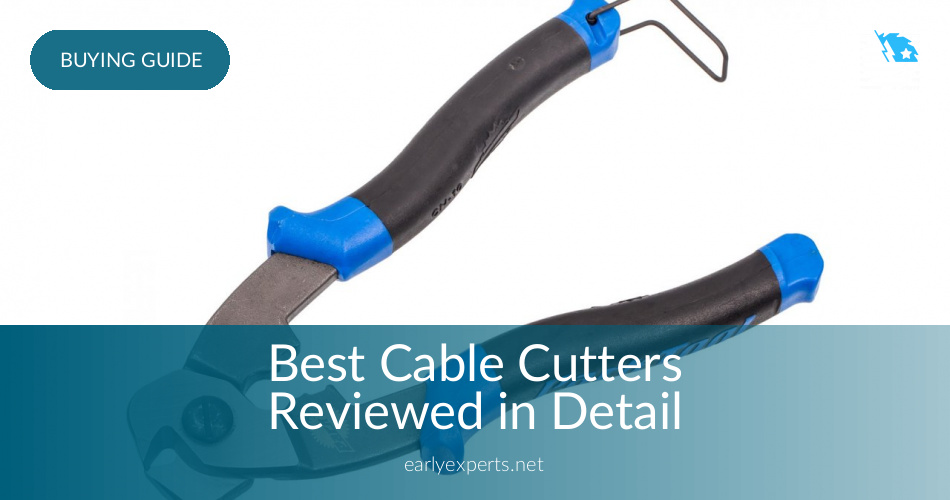 Best Cable Cutters Rated & Tested in 2018 | ContractorCulture