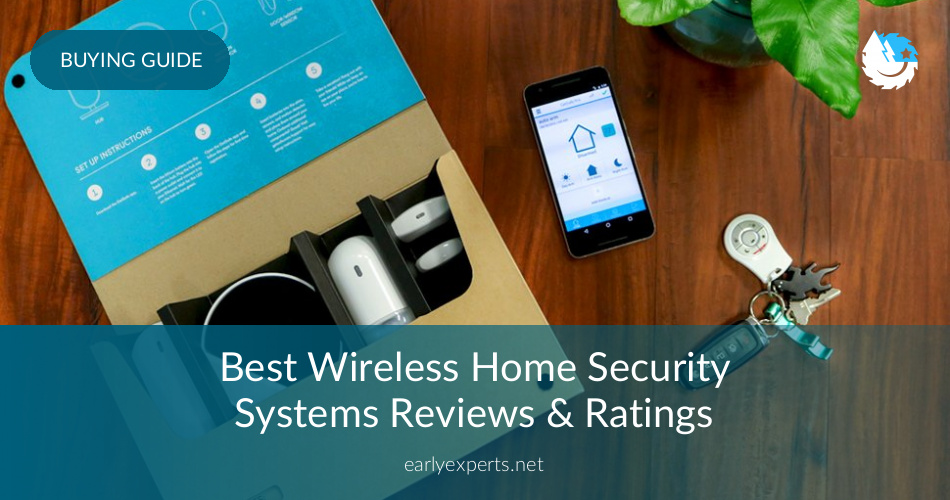 Home Security Ratings >> Best Wireless Home Security Systems Reviewed In 2019